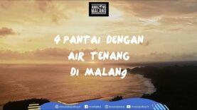 4 Pantai dengan Air Tenang di Malang | Amazing Malang