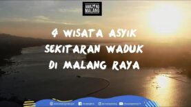 4 Wisata Asyik Sekitaran Waduk di Malang Raya | Amazing Malang